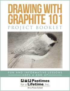 Pastimes for a Lifetime's Drawing with Graphite 101 Project Booklet