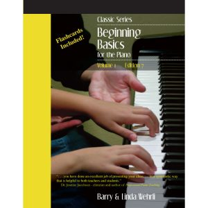 Classic Series Volume 1, Beginning Basics for the Piano