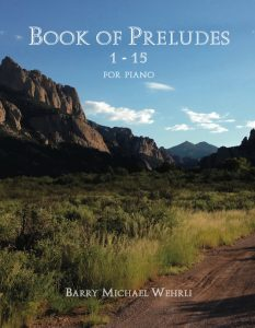 Book of 15 Preludes by Barry Michael Wehrli