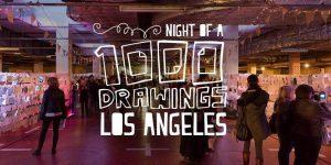 Night of a 1000 Drawings LA