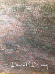 """Dennis Doheney """"Dawn's Transition"""" 2018 Oil"""