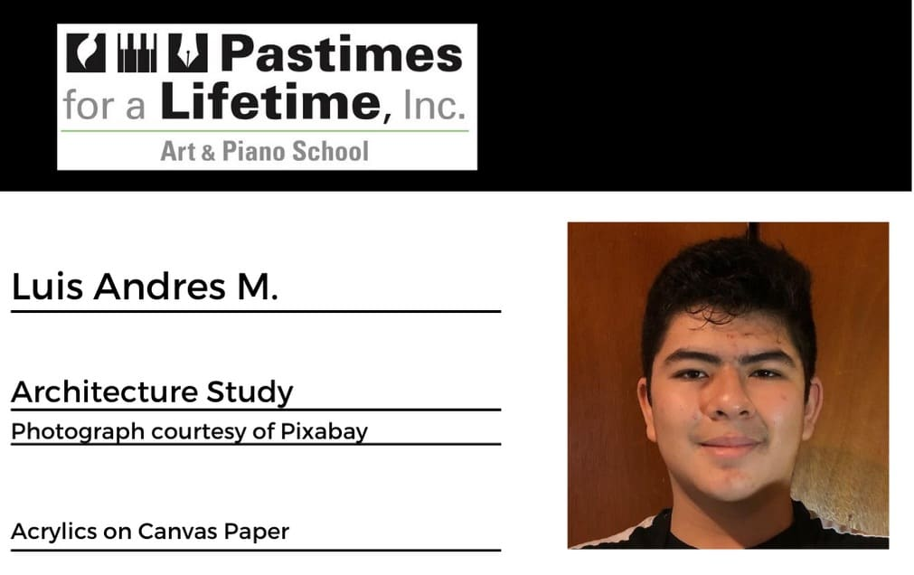 Luis Andrés M., student artist, Pastimes for a Lifetime 2020 Student Art Showcase