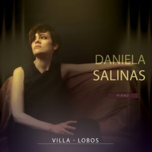 Pastimes for a Lifetime interviews pianist Daniela Salinas on her CD release