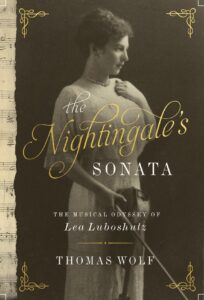 Pastimes for a Lifetime interviews Thomas Wolf on his book The Nightingale's Sonata